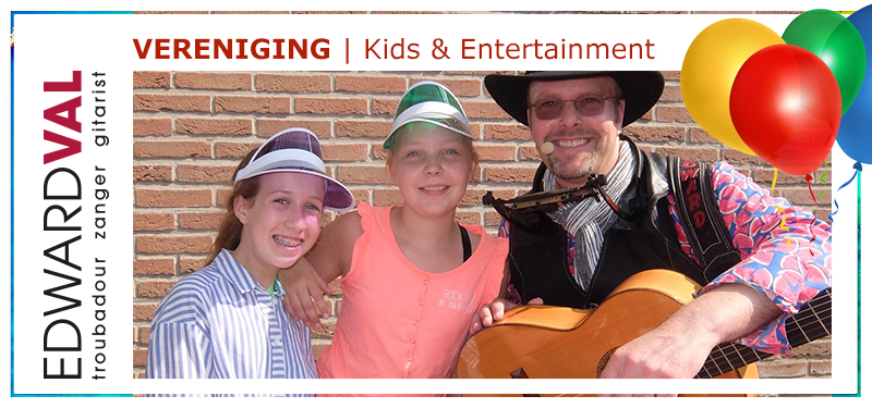 Troubadour muzikant Edward Val optreden boeken kinderen kids jeugd animatie entertainer jong oud | Mobiele live muziek inhuren