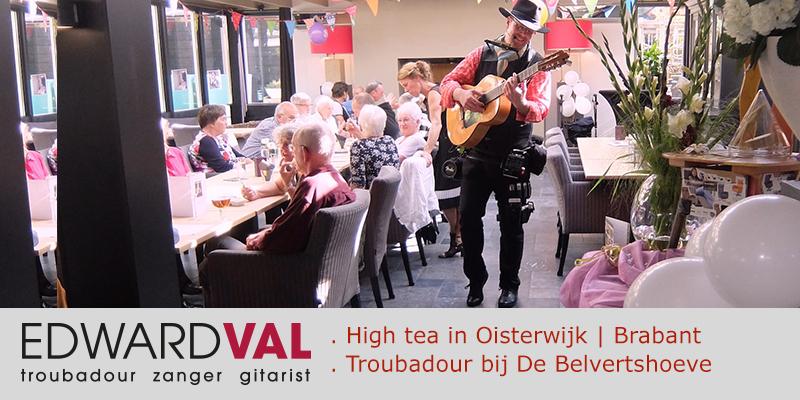 high tea optreden zanger gitarist gezellig achtergrondmuziek interactie troubadour edward val brabant gelderland belvertshoeve tilburg
