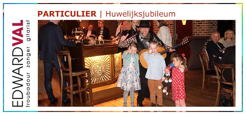 huwelijksjubileum trouwjubileum trouwdag troubadour inhuren edward val familiefeest