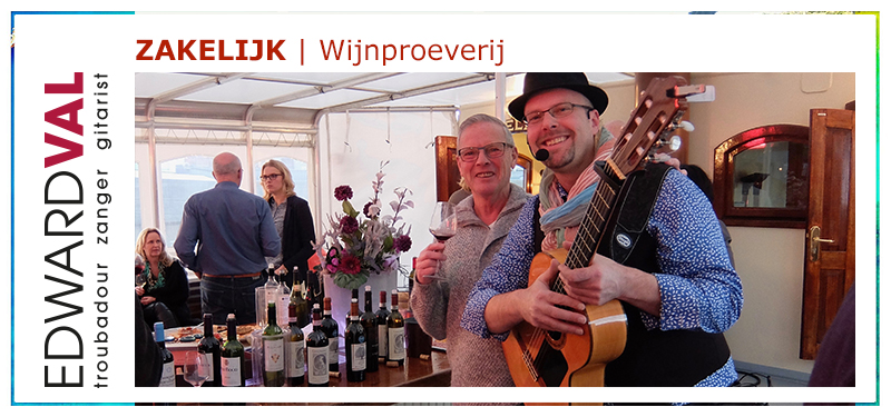 wijnproeverij franse zanger gitarist mobiele artiest live achtergrondmuziek edward val netwerkbijeenkomst
