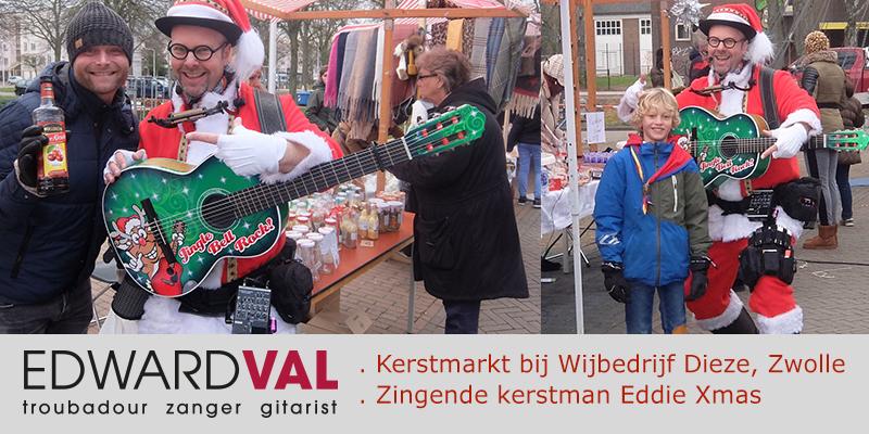 Zingende kerstman Eddie Xmas boeken Optreden Zwolle Wijbedrijf Dieze | Ontmoetingscentrum Bij Siem | Buurtfeest kerstmarkt | Troubdour Edward Val inhuren