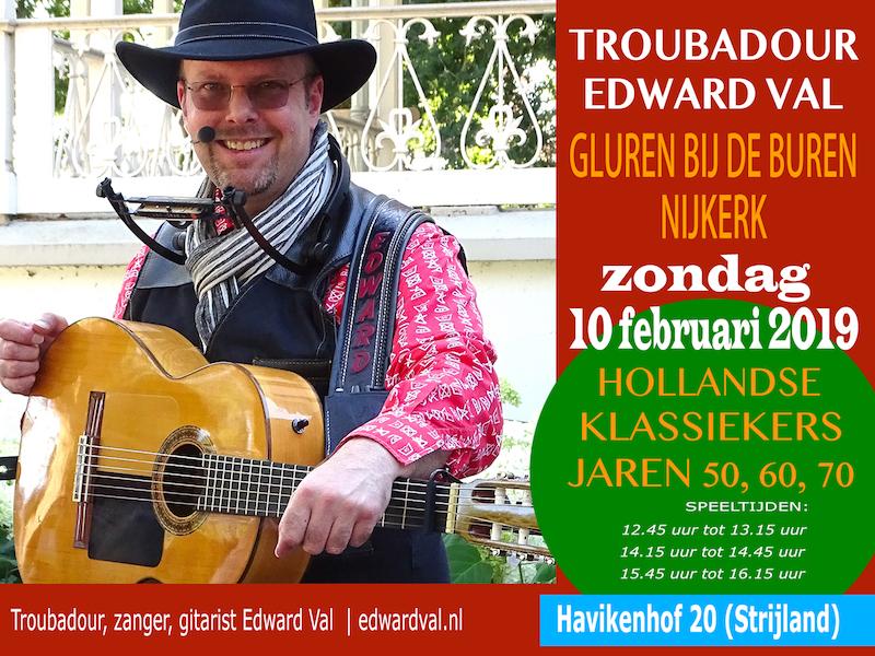 Troubadour Edward Val Nederlandstalige liedjes van toen | Gluren bij de buren | Zanger-gitarist voor senioren | zorgentertainment | Nijkerk